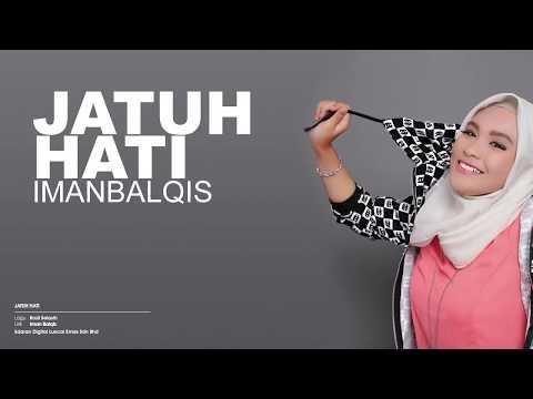 Iman Balqis _ Jatuh Hati _ Video Lyric