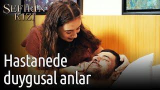 Sefirin Kızı 27. Bölüm - Hastanede Duygusal Anlar