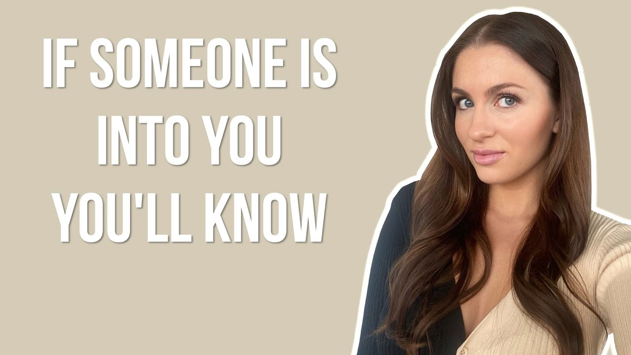 If Someone Is Into You, You'll Know | Courtney Ryan