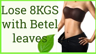 Lose 8KG In 1 Month Without EXERCISE And DIET,Health Benefits of BETEL LEAVES,Weight Loss Tips