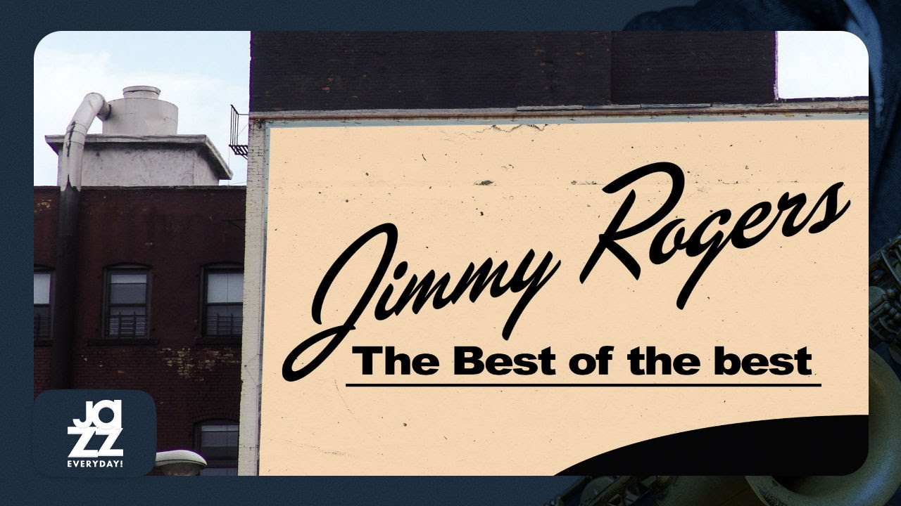 jimmy-rogers-rock-this-house-jazz-everyday