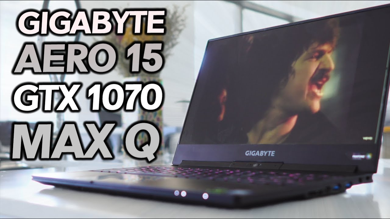 Gigabyte Aero 15 GTX 1070 With Max Q Design Laptop Review - Slim and  Powerful