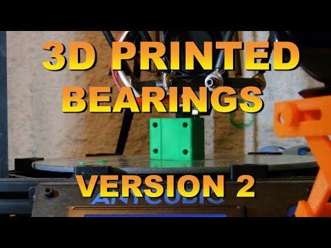 3d Printed Bearings Version 2 (MonoPrice Maker Select V2 Mow)