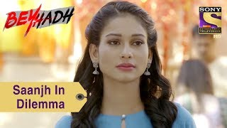 Your Favorite Character | Saanjh Is In Dilemma | Beyhadh