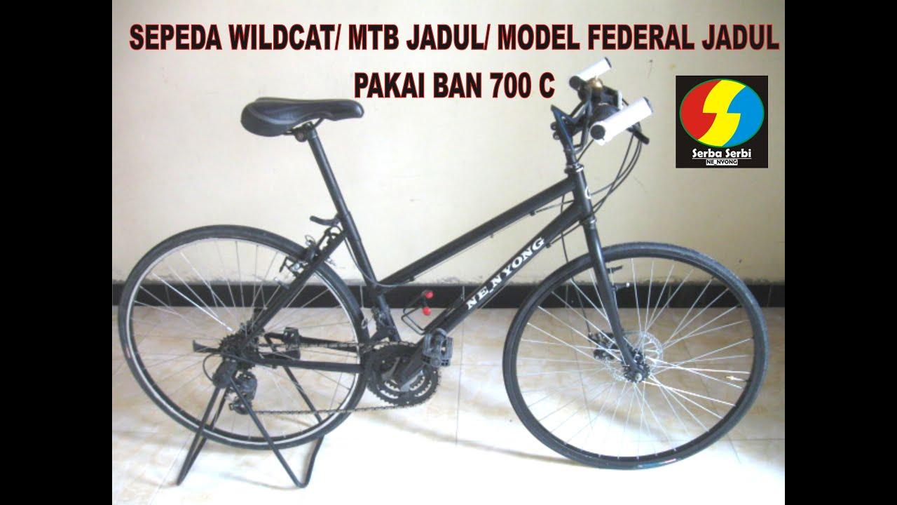 Sepeda Wildcat Mtb Jadul Model Federal Jadul Pake Ban Ukuran 700c Youtube