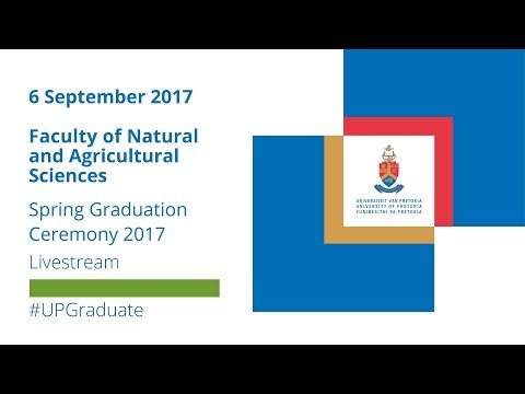 Faculty of Natural and Agricultural Sciences Graduation Ceremony 2017, 6 Sep 15:00