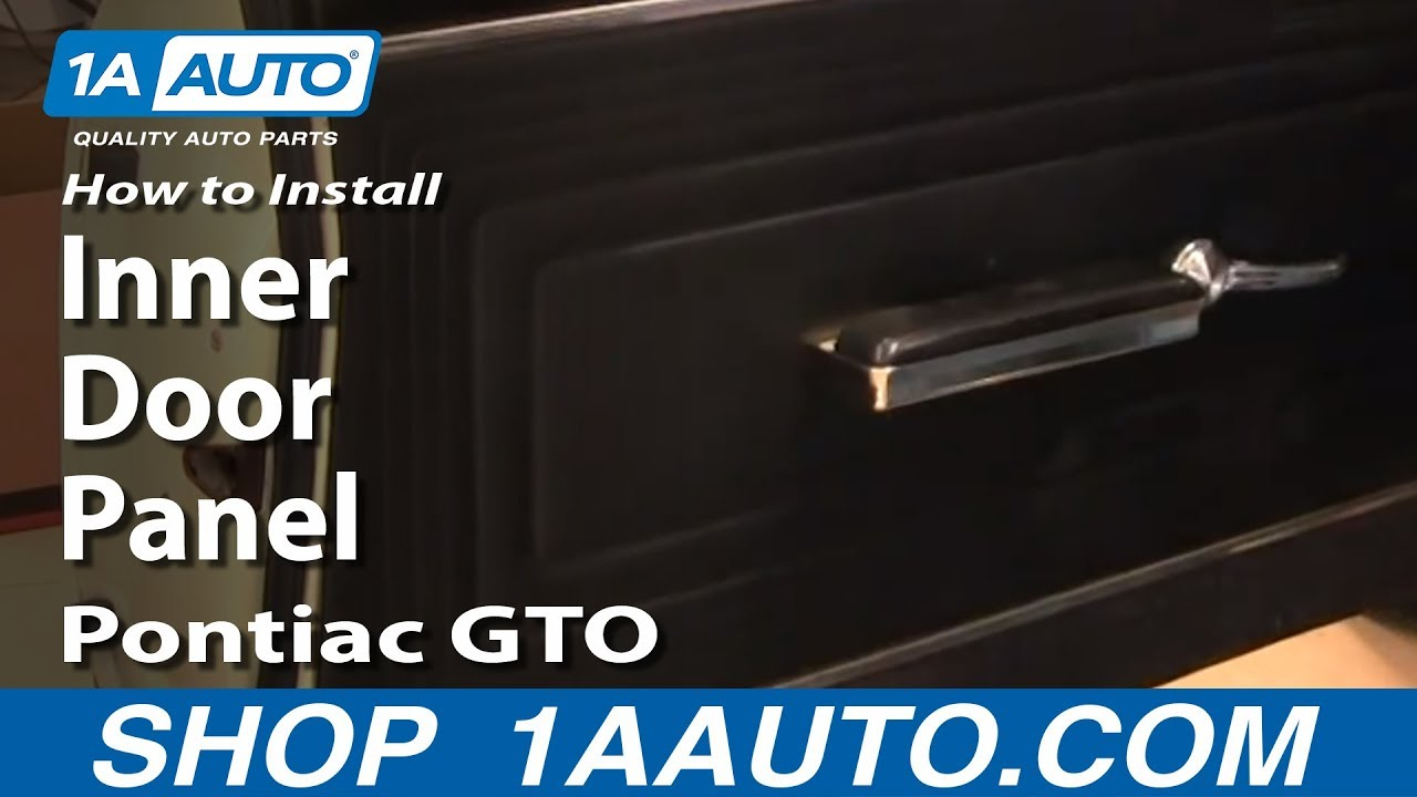 medium resolution of how to install replace remove inner door panel pontiac gto 64 65 1aauto com