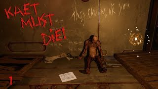 Kaet Must Die! Playthrough Gameplay part 1 (No Commentary)