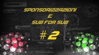 LIVE #2-Speciale Sponsorizzazioni ACCORRETE !!!!