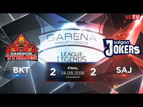 [14.08.2016] Highlight BKT vs SAJ Game 5 [GPL Summer 2016 Final]