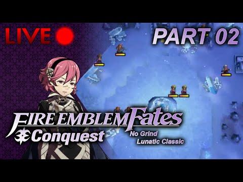 Fire Emblem: Fates :: Conquest :: No Grind Lunatic :: Part 02