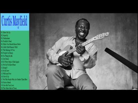 Curtis Mayfield Greatest Hits Collection || The Very Best of Curtis Mayfield