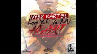 Vybz Kartel - Love Yuh To Mi Heart [Dec 2012]