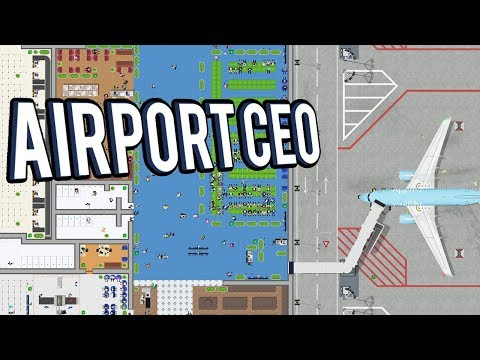 CREATE AND MANAGE AIRPORT! Airport Management Game - Airport CEO Gameplay Lets Play