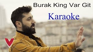 Burak King - Var Git (KARAOKE) Lyrics Şarkı Sözleri (Offcial Video)