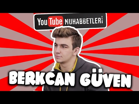 BERKCAN GÜVEN - YouTube Muhabbetleri #46