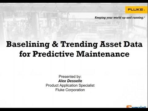 Best Practices Webinar: Baselining & Trending Asset Data for Predictive Maintenance