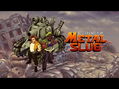 Best Friends Play Metal Slug 1