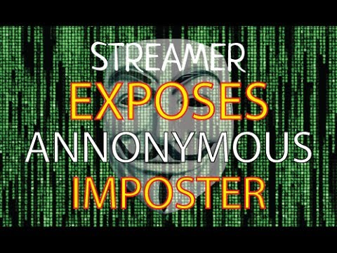 LIVE STREAMER EXPOSES AN IMPOSTER ANONYMOUS GROUP