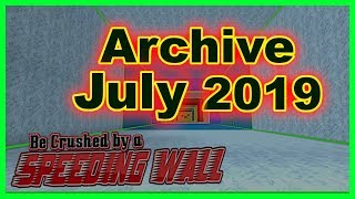 Old Codes ➤ Archive July 2019 ➤ Be Crushed by a Speeding Wall ➤ Roblox
