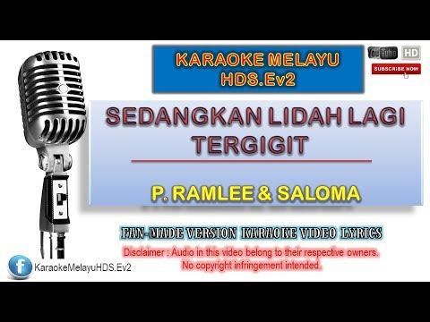 Tan Sri P. Ramlee & Saloma - Sedangkan Lidah Lagi Tergigit | Karaoke Minus One | Lirik Video HD