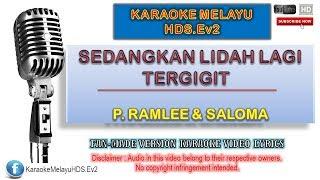 Tan Sri P. Ramlee & Saloma - Sedangkan Lidah Lagi Tergigit   Karaoke Minus One   Lirik Video HD