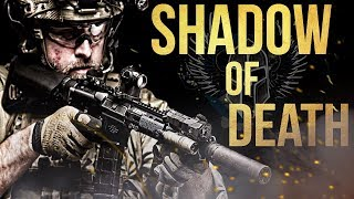 Life Of A Soldier - &quotShadow Of Death&quot (2017 HD)