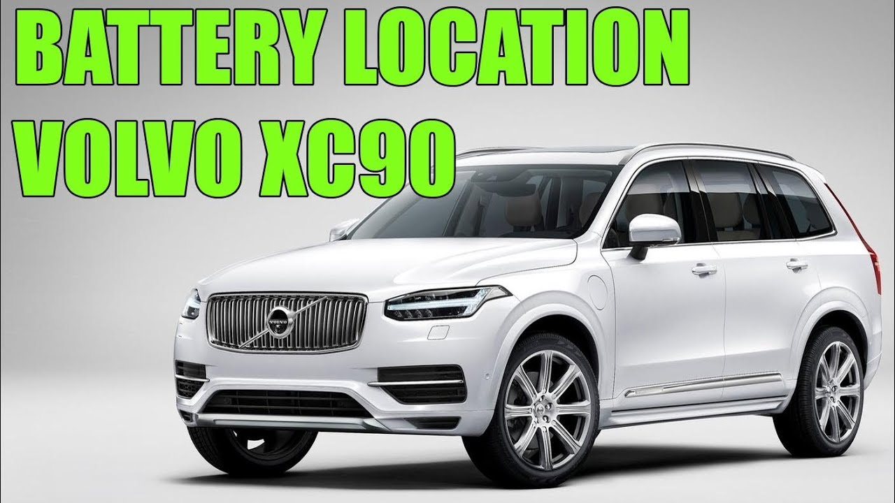 Volvo Xc90 2015 2019 Battery Location
