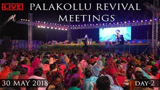 Palakollu Revival Meetings || Day-2 || 30 May 2018 || Dr.Jayapaul
