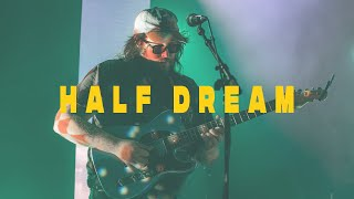 Half Dream || Safehouse 10/28