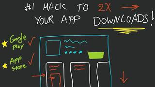Get More App Downloads - #1 Hack To Increase Downloads On Google Play or App Store Fast (2018)