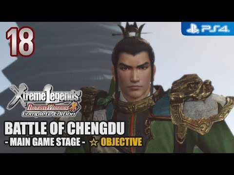 Dynasty Warriors 8 XL Complete Edition 【PS4】 Shu Story #18 │ Battle of Chengdu (Star Conditions)