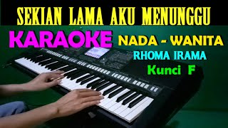 MENUNGGU - Rhoma Irama | KARAOKE Nada Wanita, HD