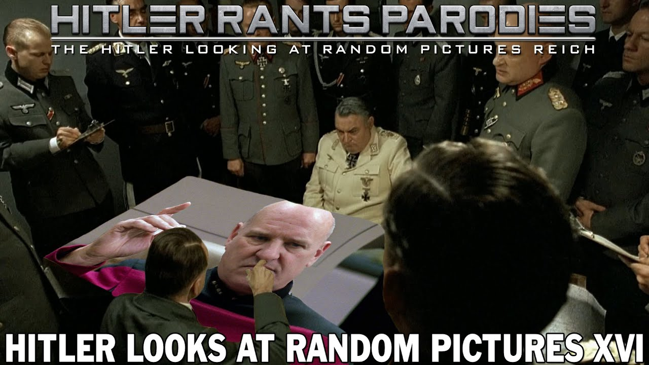 Hitler looks at random pictures XVI
