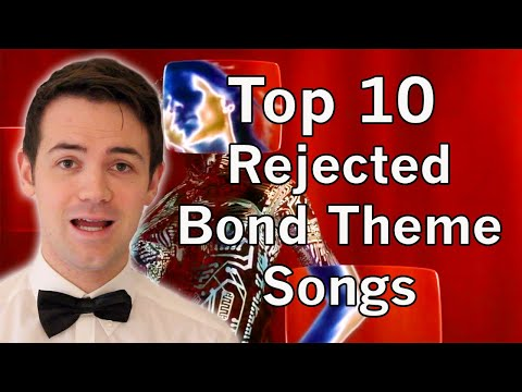 Top 10 Rejected Bond Theme Songs