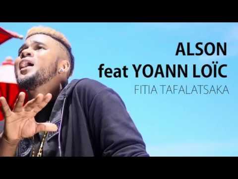 ALSON feat YOAAN LOÏC - Fitia tafalatsaka Lyrics