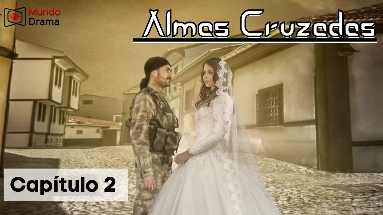 Almas Cruzadas  - Capítulo 2