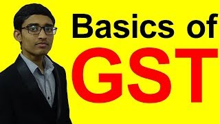 Basics of GST India in English||GST basic concepts in English||GST basic classes||GST basic lecture