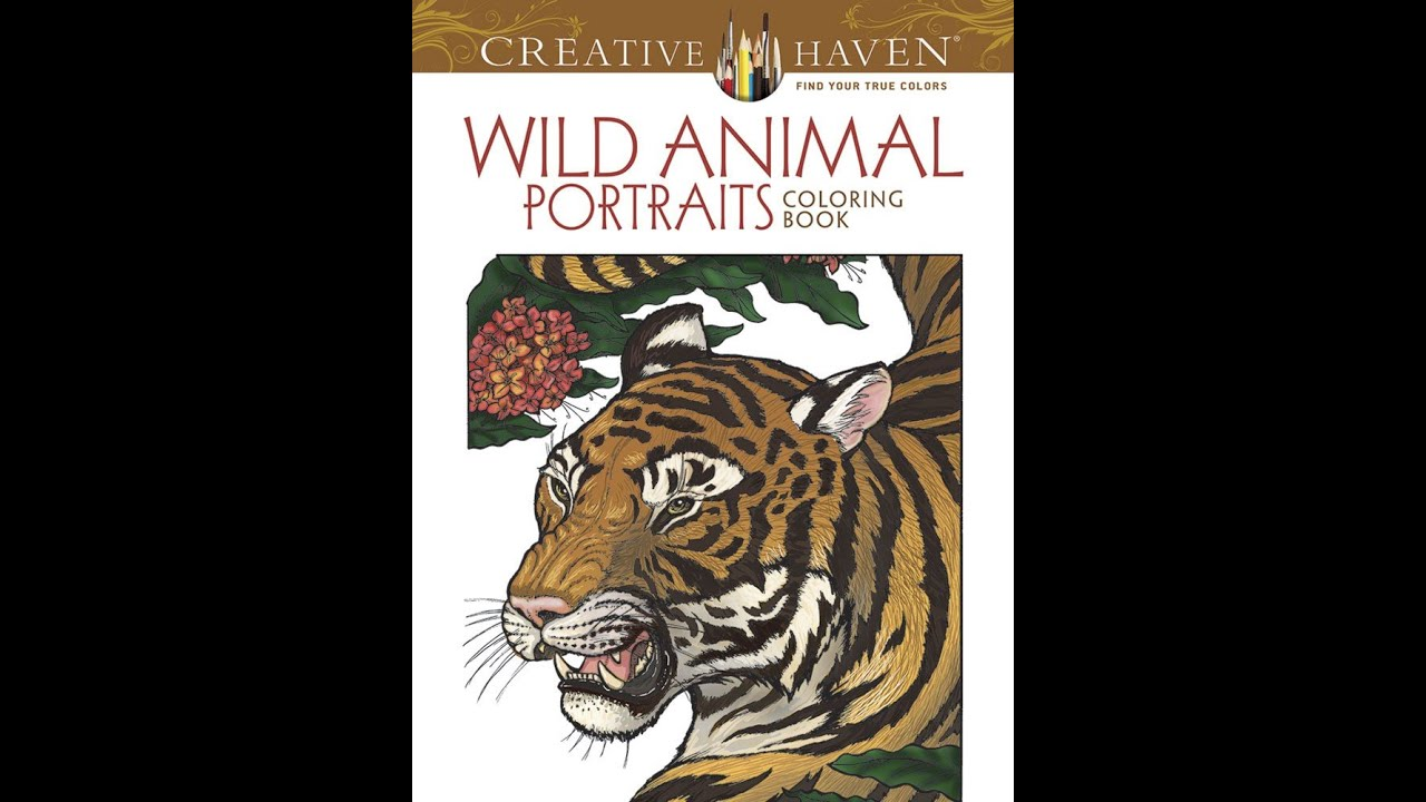 Flip through dover creative haven wild animal portraits coloring book