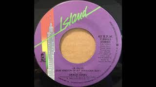 GRACE JONES ♪NIPPLE TO THE BOTTLE♪JA GUYS  Dub Version Of My Jamaican Guy