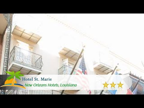 Hotel St. Marie - New Orleans Hotels, Louisiana