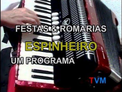 FESTAS & ROMARIAS -  ESPINHEIRO (exclusivoTVM)