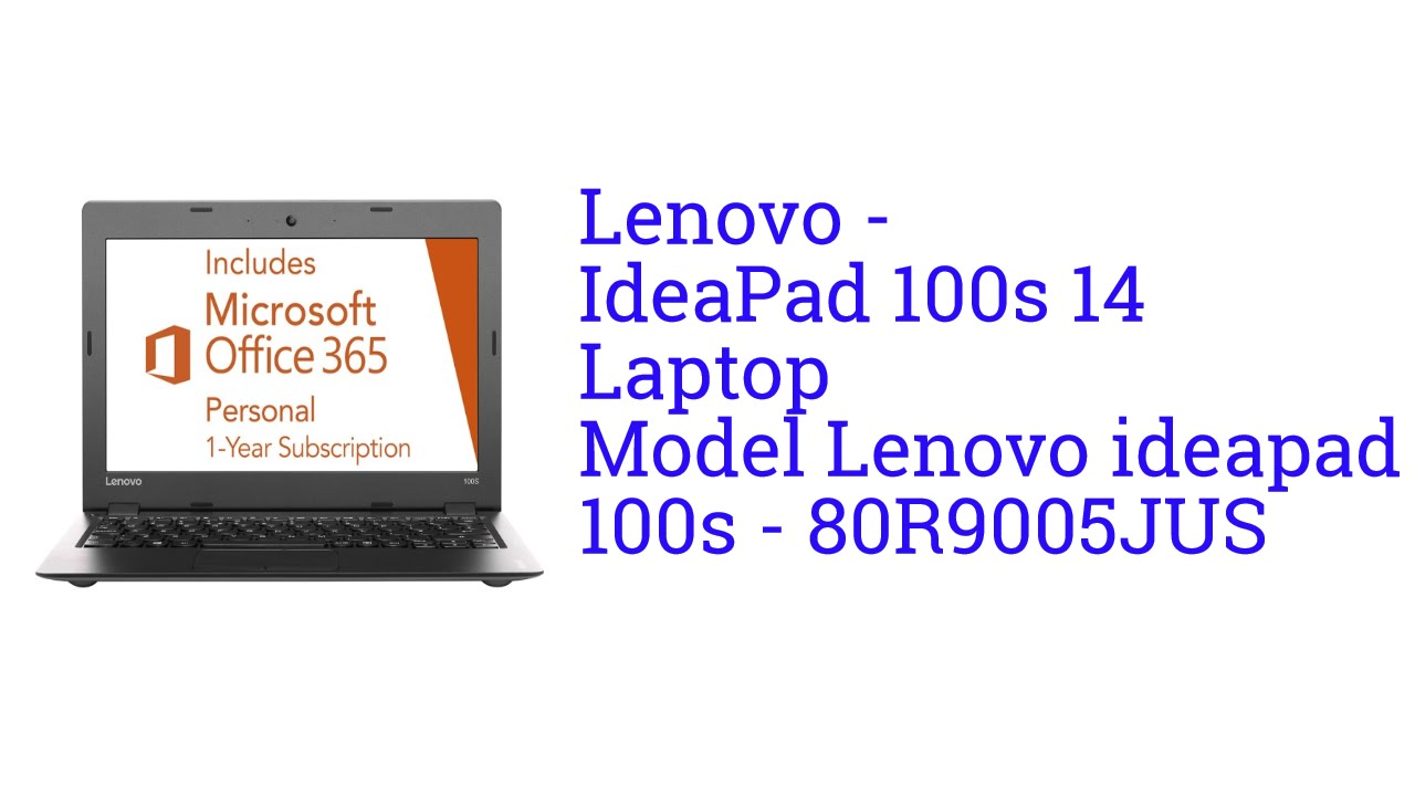 Lenovo Laptop Model ideapad 100s - 80R9005JUS [launch May 2016]