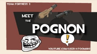 TF2 - Meet the Pognon