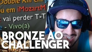 A VOLTA DO BRONZE AO CHALLENGER!