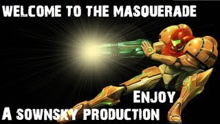 Video Game Music Video - Welcome to the Masquerade