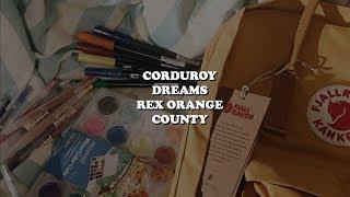 corduroy dreams  rex orange county lyrics