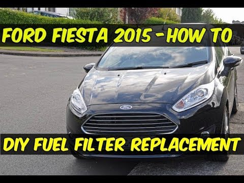 ford fiesta 2015 fuel filter replacement - how to