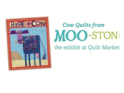 Cow Quilts From Moo-ston: An Exhibit At Quilt Market