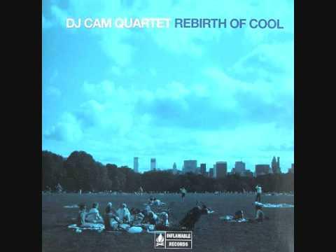 DJ Cam Quartet - Rebirth of Cool